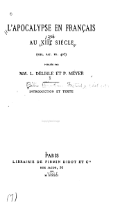 L'Apocalypse en français au XIIIe siècle: Introduction et texte. 1901