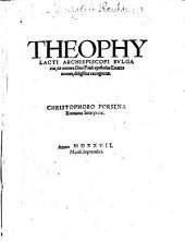 Theophylacti Archiepiscopi Bulgariae, in omnes Divi Pauli epistolas Enarrationes
