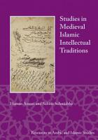 Studies in Medieval Islamic Intellectual Traditions PDF