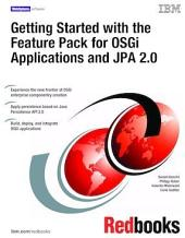 Getting Started with the Feature Pack for OSGi Applications and JPA 2.0