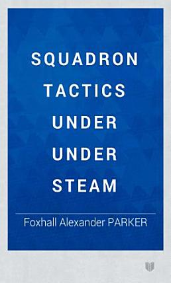 Squadron Tactics under under Steam