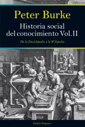 Historia social del conocimiento: De la Enciclopedia a la Wikipedia
