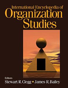 International Encyclopedia of Organization Studies PDF