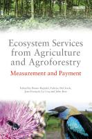 Ecosystem Services from Agriculture and Agroforestry PDF