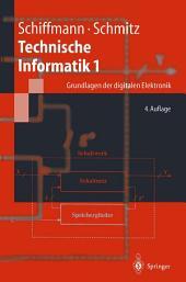 Technische Informatik 1: Grundlagen der digitalen Elektronik, Ausgabe 4