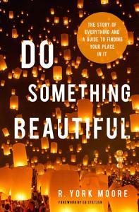 Do Something Beautiful Book