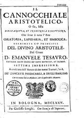 Il cannocchiale aristotelico o sia idea delle argutezze heroiche vulgarmente chiamate imprese et di tutta l'arte simbolica et lapidaria...