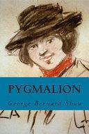 Pygmalion  Annotated