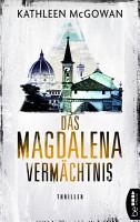 Das Magdalena Verm  chtnis PDF