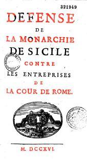 Défense de la monarchie de Sicile contre les entreprises de la cour de Rome, par L. Ellies Du Pin