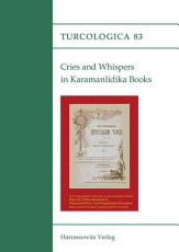 Cries and Whispers in Karamanlidika Books PDF