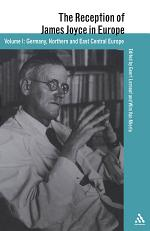 The Reception of James Joyce in Europe: Germany, Northern and East Central Europe