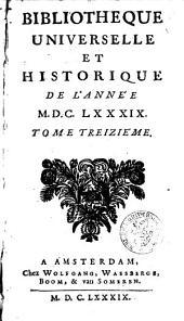 Bibliothèque universelle et historique: Volume13