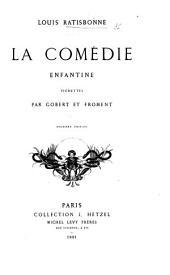 La Comédie enfantine. [In verse.] Vignettes par Gobert et Froment. Deuxième édition. [Preface by P. J. Stahl.]