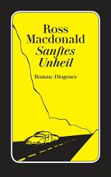Sanftes Unheil PDF
