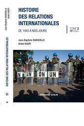 Histoire des relations internationales : De 1945 à nos jours