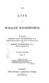 The Life of William Wilberforce: Volume 5