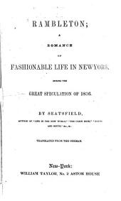 Rambleton: A Romance of Fashionable Life in New-York During the Great Speculation of 1836