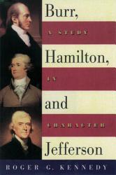 Burr Hamilton And Jefferson PDF
