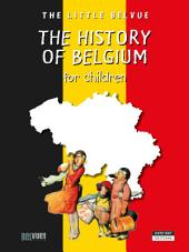 A History of Belgium for children: A Fun and Cultural Moment for the Whole Family!