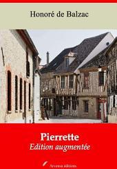 Pierrette: Nouvelle édition augmentée