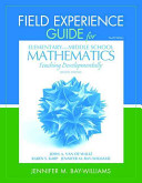 Field Experience Guide For Elementary And Middle School Mathematics Book PDF