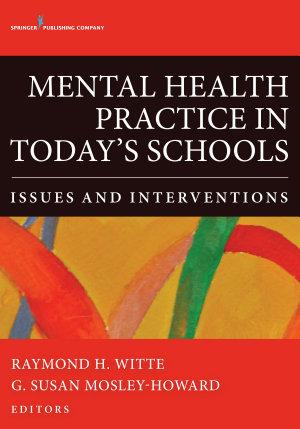 Mental Health Practice in Today s Schools