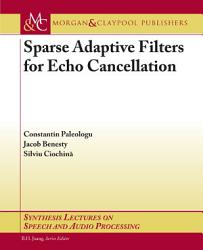 Sparse Adaptive Filters for Echo Cancellation