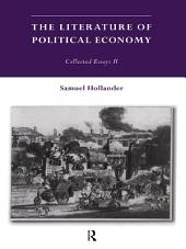 The Literature of Political Economy: Collected Essays II