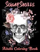 Sugar Skulls Adults Coloring Book PDF