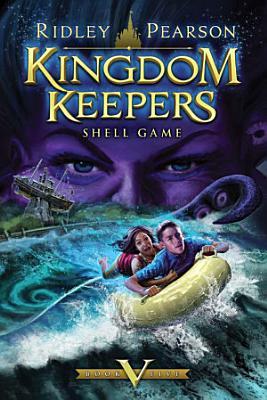 Kingdom Keepers V  Shell Game