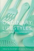 Ordinary Lifestyles  Popular Media  Consumption And Taste PDF