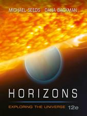 Horizons: Exploring the Universe: Edition 12