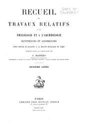 Recueil de travaux relatifs à la philologie et à l'archéologie égyptiennes et assyriennes: Volume16