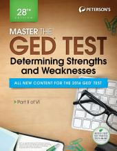 Master the GED Test: Determining Strengths & Weaknesses: Part II of VI, Edition 28