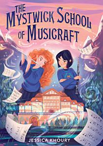 The Mystwick School of Musicraft Book