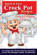 Quick & Easy Crock Pot Recipes Book