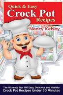 Quick   Easy Crock Pot Recipes
