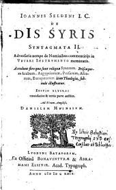 De Dis Syris Syntagmata II, adversaria nempe de Numinibus commentitijs in Veteri Instrumento memoratis. Accedunt fere ... (etc.)