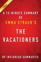 The Vacationers by Emma Straub   A 30 minute Instaread Summary PDF
