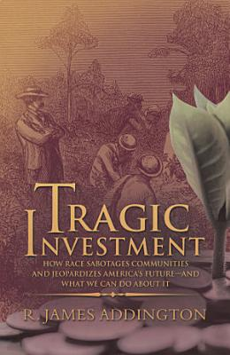 Tragic Investment