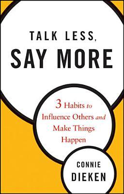 Talk Less  Say More