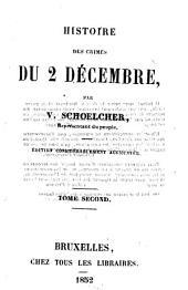 Histoire des crimes du 2 Décembre: Volume2