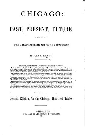 Chicago  past  present  future     Second edition  etc PDF