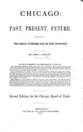 Chicago  past  present  future     Second edition  etc PDF