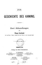 Zur Geschichte des Kanons: zwei Abhandlungen