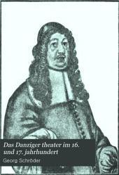Das Danziger theater im 16. und 17. jahrhundert: Ausgabe 12