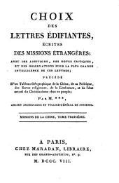 Choix des lettres édifiantes écrites des missions étrangères: Missions de la Chine