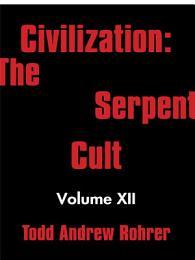 Civilization: the Serpent Cult