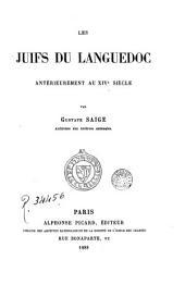 Les Juifs du Languedoc antérieurement au XIVe siècle